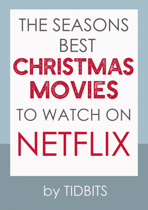 The Seasons Best Christmas Movies on Netflix! Clean a bit cheesy and totally predictable . . . just like they should be. #netflix #camitidbits #christmasmovies #movies #netflixchristmas #movie #christmas #movie