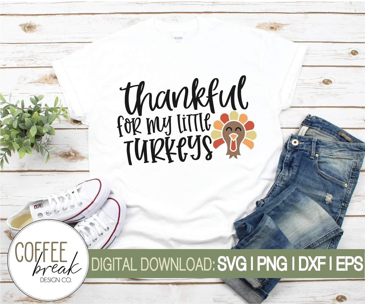 Download Thankful for my little turkeys   Teacher SVG   Mom life ...