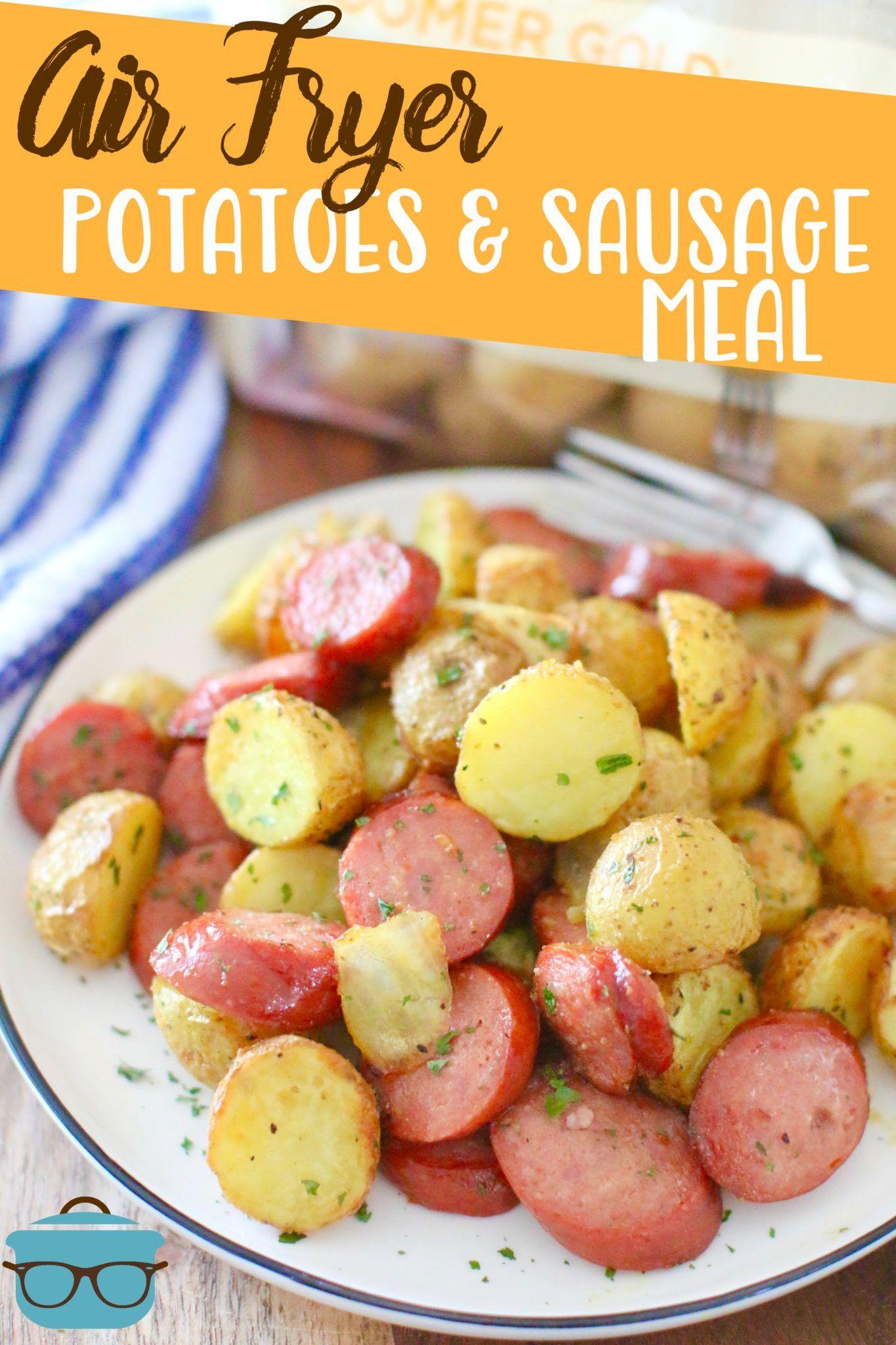 Air fryer potatoes and sausage meal Recipe Sausage