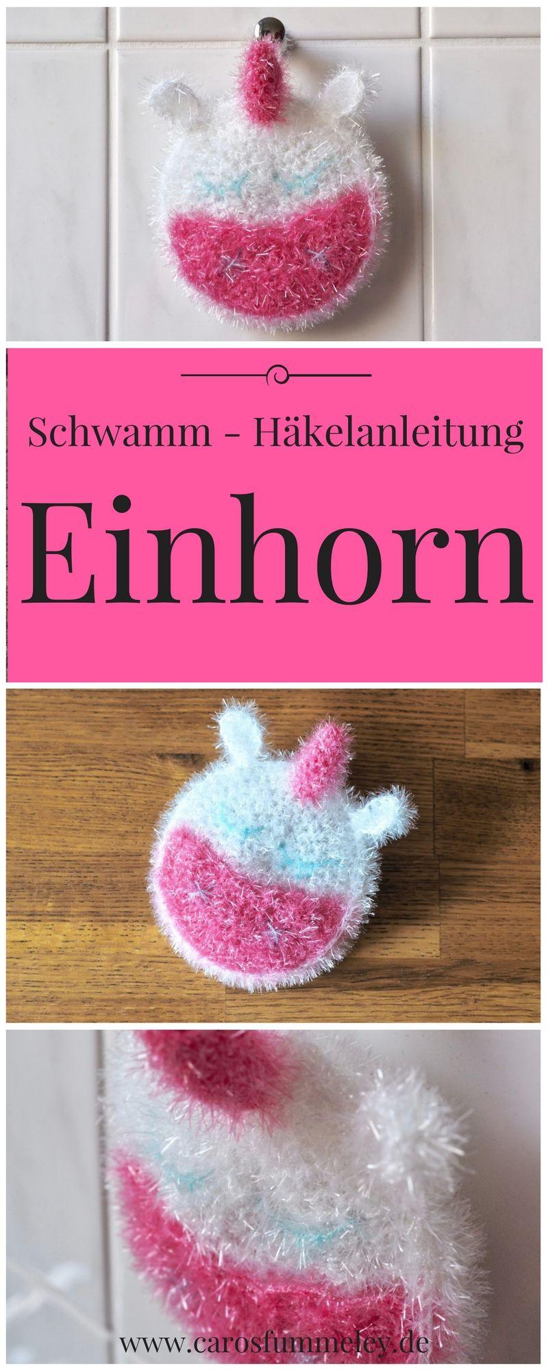 Häkelanleitung: Einhorn - Schwamm | Crochet, Creative and Haken