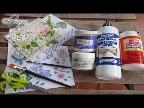 Decoupage para principiantes - Material basico - Tipos de pegamentos - YouTube