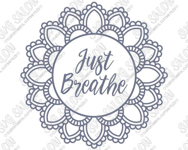 Just Breathe Indian Mandala Flower Pattern Custom DIY Iron On - Custom vinyl decals machine for shirts