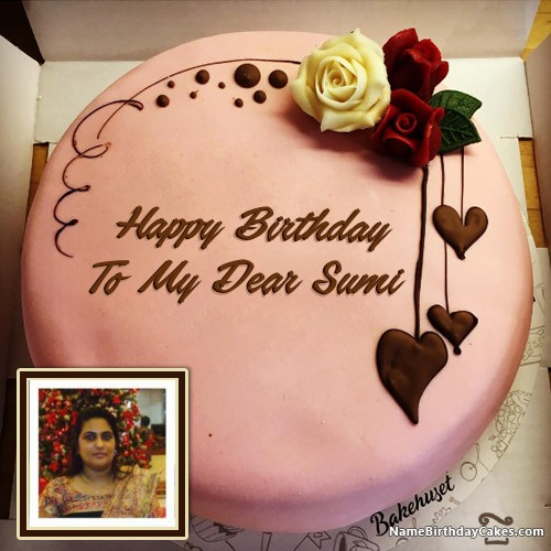 Happy Birthday Chocolate Cake With Name Edit And Photo To My Dear