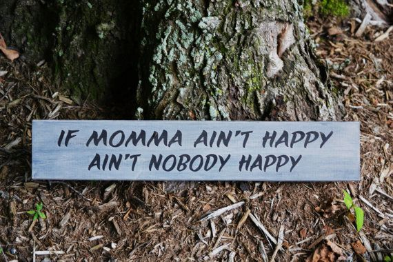 If+Momma+Aint+Happy.....Wood+Sign+Country+Decor+by+TheVarietyShop,+$13.50