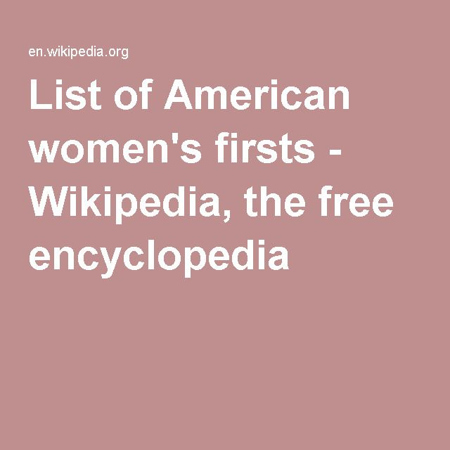 List Of American Women S Firsts Historical Materialism Philosophy Psychology