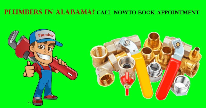 Plumbers In Alabama Call Now To Book Appointment Plumbers Near Me Plumber Types Of Plumbing