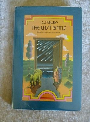 The Last Battle Chronicles of Narnia #7 by C. S. Lewis Vintage MacMillan HCDJ