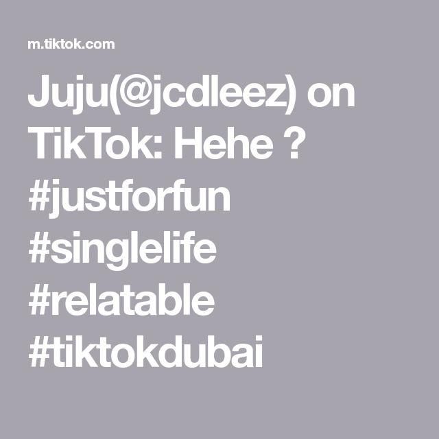 Juju(@jcdleez) on TikTok: Hehe 😅 #justforfun #singlelife #relatable #tiktokdubai