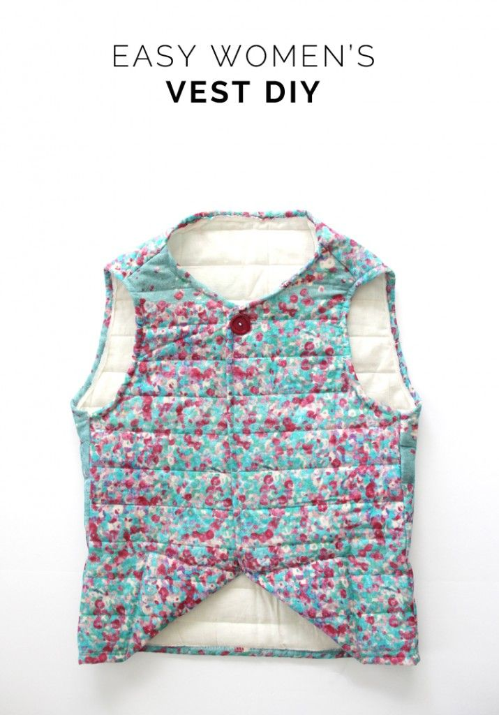 Easy Women's Vest Sewing DIY is part of Upcycle Clothes Vest - Have you ever been inspired by the clothes other people are wearing and thought, 'Man, I wish I had something like that'  Well, that is sort of what happened to me the other week  I was outside talking with a neighbor, when her 2 year old daughter came strolling out in the cutest floral vest  …