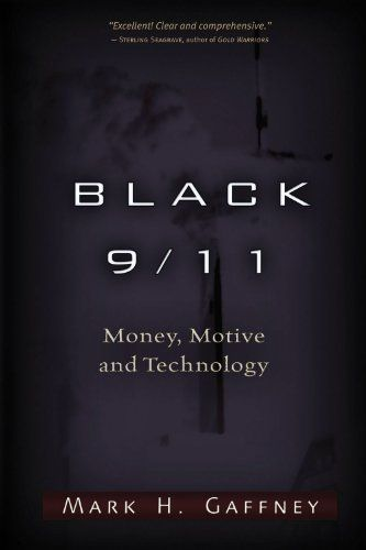 Black 9/11: Money, Motive and Technology Trine Day