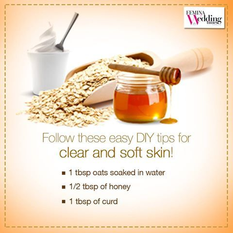 Follow these easy DIY #tips for clear and soft skin! - 1 tbsp oats soaked in water - 1/2 tbsp of honey - 1 tbsp of curd #SkinCare #Tips