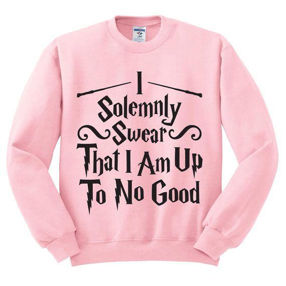 Pink Crewneck I Solemnly Swear I Am Up To No by TeesAndTankYouShop