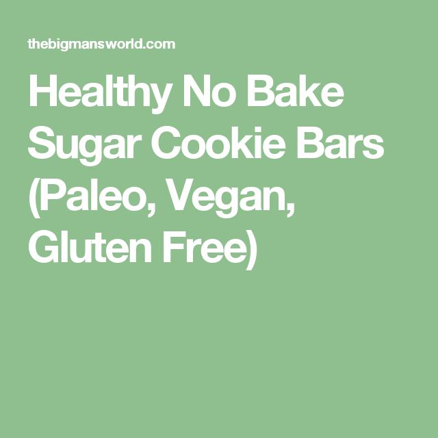 Healthy No Bake Sugar Cookie Bars (Paleo, Vegan, Gluten Free)