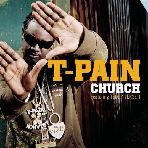 T-Pain – Church (single cover art)