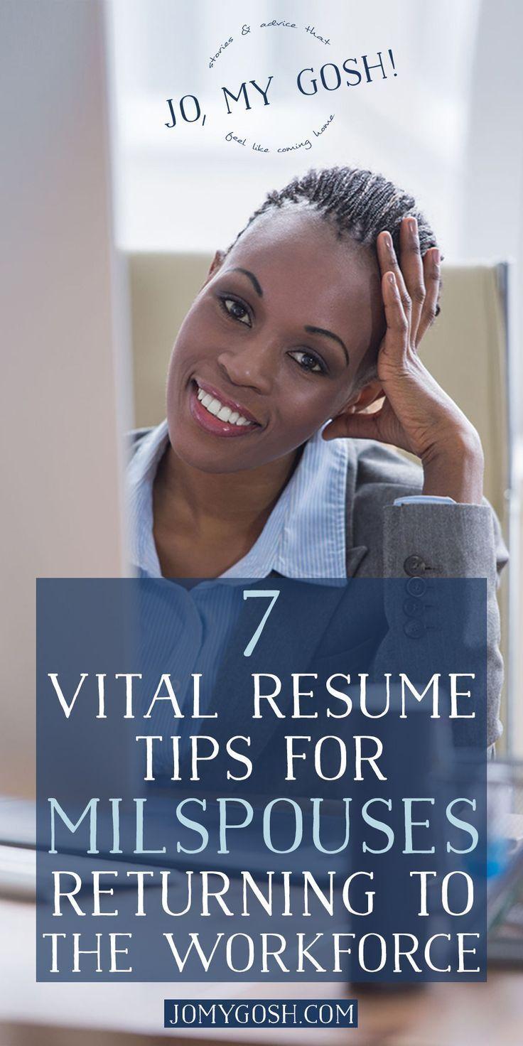 7 vital resume tips for milspouses returning to the