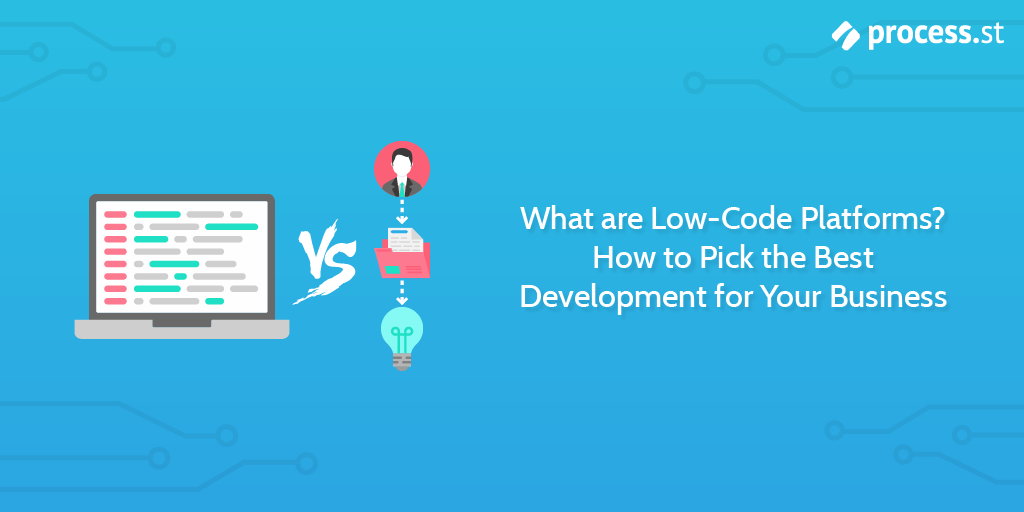 What are LowCode Platforms? How to Pick the Best
