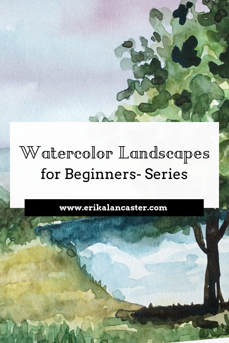 Watercolor Landscapes For Beginners Series Landscape Painting Tutorial Watercolor Art Landscape Watercolor Beginner