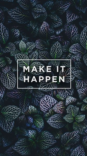 Free High Definition Motivational Wallpaper For Iphone And Android Make It Motivational Wallpaper Motivational Wallpaper For Mobile Android Wallpaper Quotes