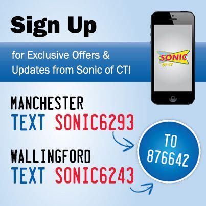 Sign Up For Our Texting Program To Get Exclusive Offers And Updates From Our Sonic Of Ct Locations Signup Sonic How To Get