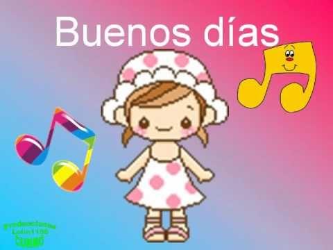 Cancion Infantil Buenos Dias Canciones De Ninos Canciones Infantiles Cancion Buenos Dias Infantil