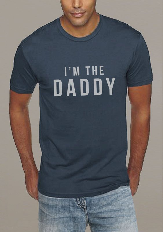 5b811c64 New Dad shirt im the daddy gift i'm the daddy MENS shirt shirt ...