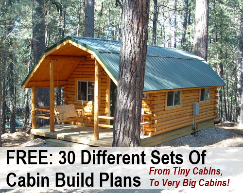 Small Cabin Plan Build Yourself Small Cabin Building Plans: 30 Free DIY Cabin Blueprints