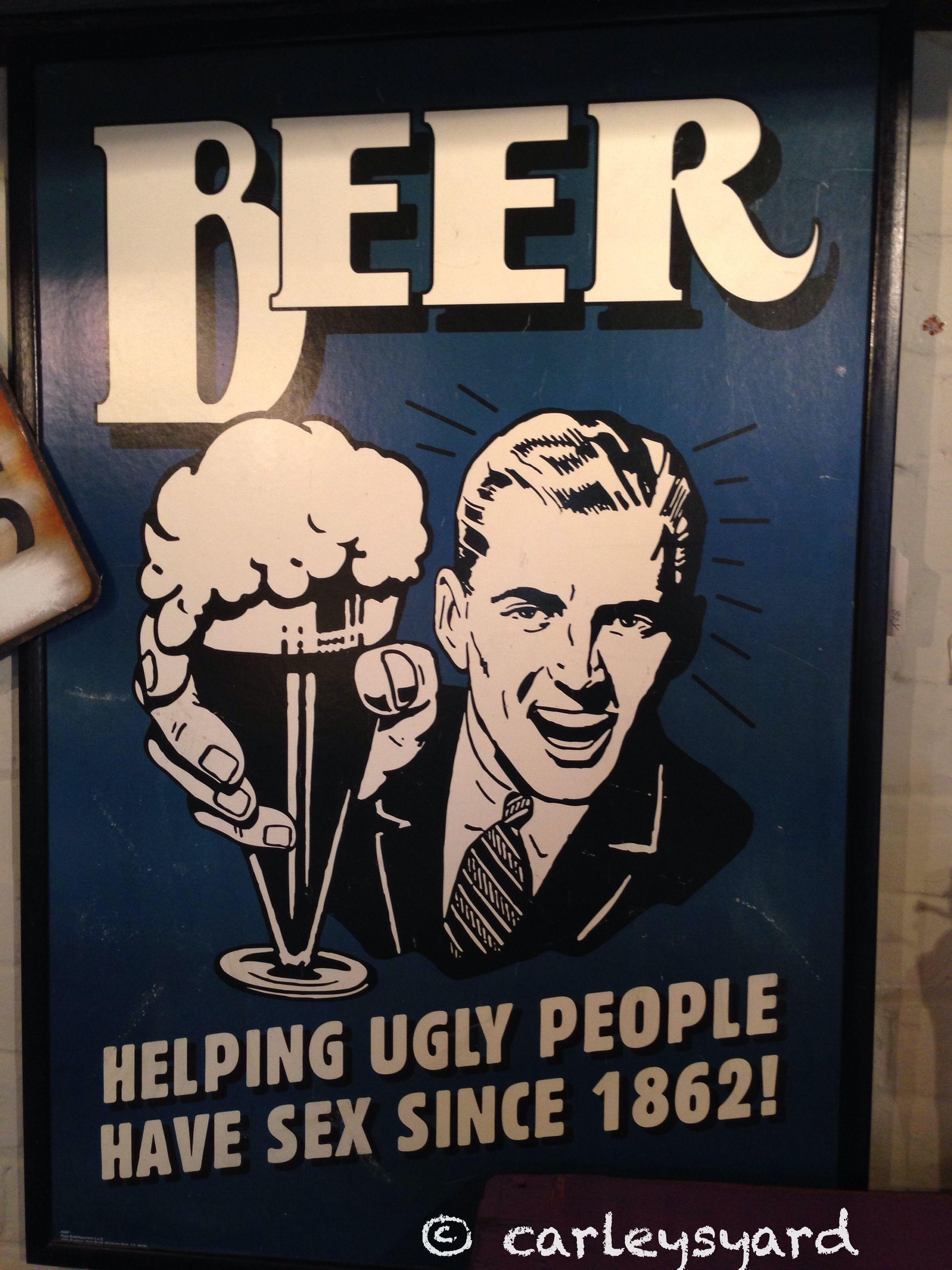 People beer sex ugly helping have