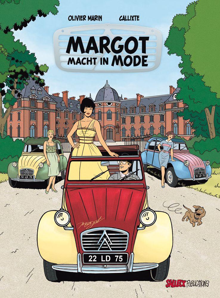 Margots Reportagen 3: Margot macht in Mode (Vorzugsausgabe) • Citroën 2CV art