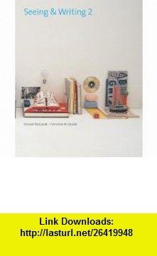 Seeing  Writing 2 (9780312400040) Donald McQuade, Christine McQuade , ISBN-10: 0312400047  , ISBN-13: 978-0312400040 ,  , tutorials , pdf , ebook , torrent , downloads , rapidshare , filesonic , hotfile , megaupload , fileserve