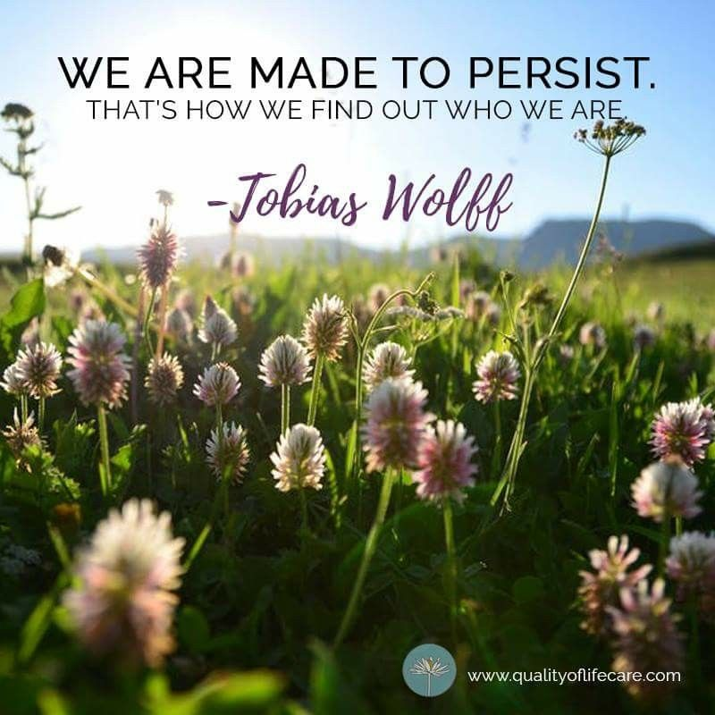 You are made to persist. Be productive today! Doula