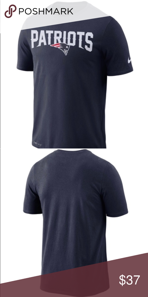 New Patriots Nike Nfl Team Dri Fit Tee New Patriots Nike Nfl Team Dri Fit Tee Nike Shirts Tees Short Sleeve Clothes Design Nike Shirts Workout Tee