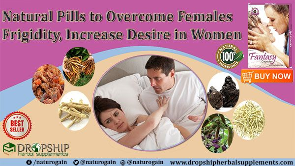 Natural Pills To Increase Desire In Women, Overcome
