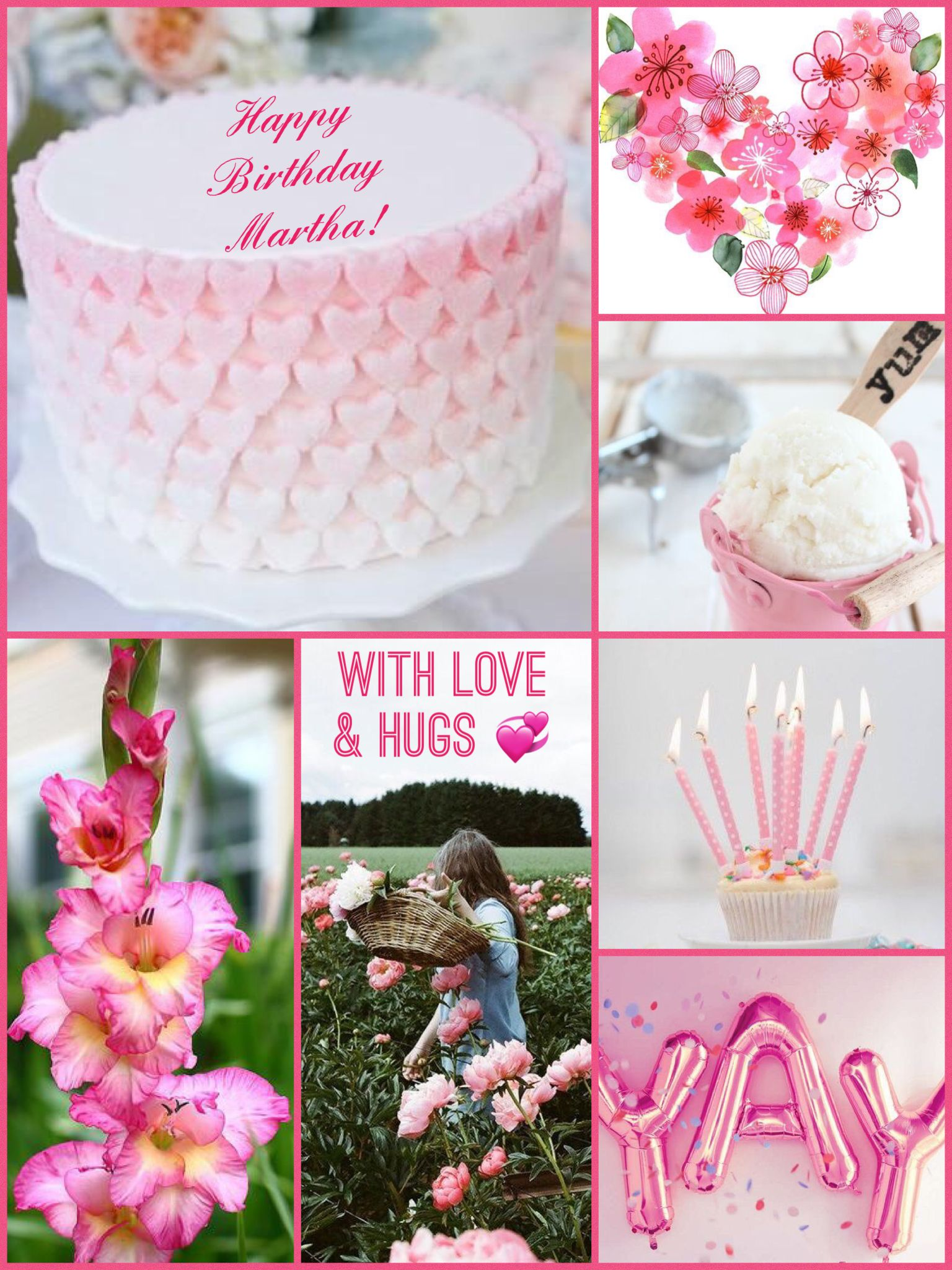 Happy Birthday Dear Martha I Wish You A Lovely Day And Blessed Year Ahead Love Hugs Mimmi