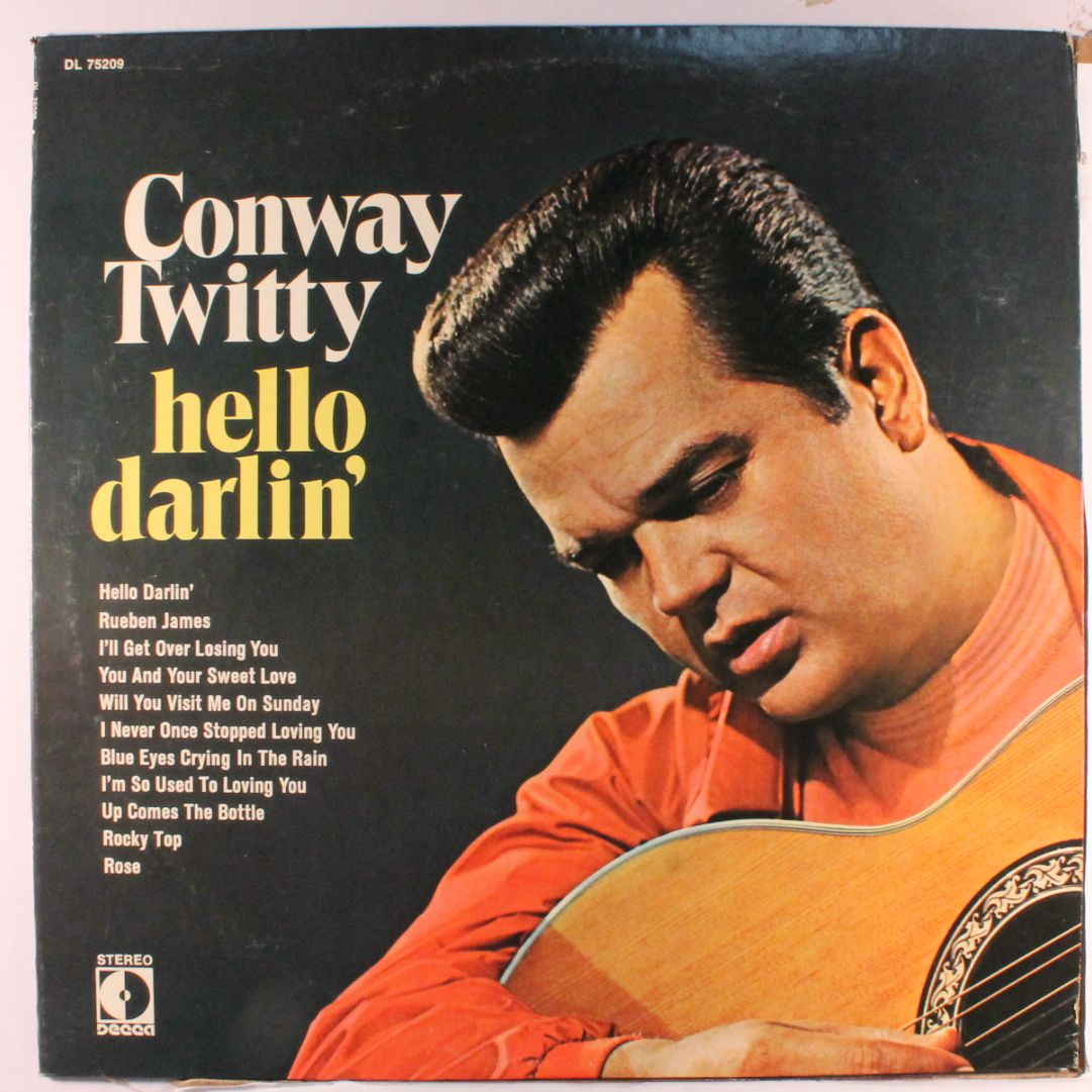 Pix For Gt Conway Twitty Hello Darlin Conway Twitty