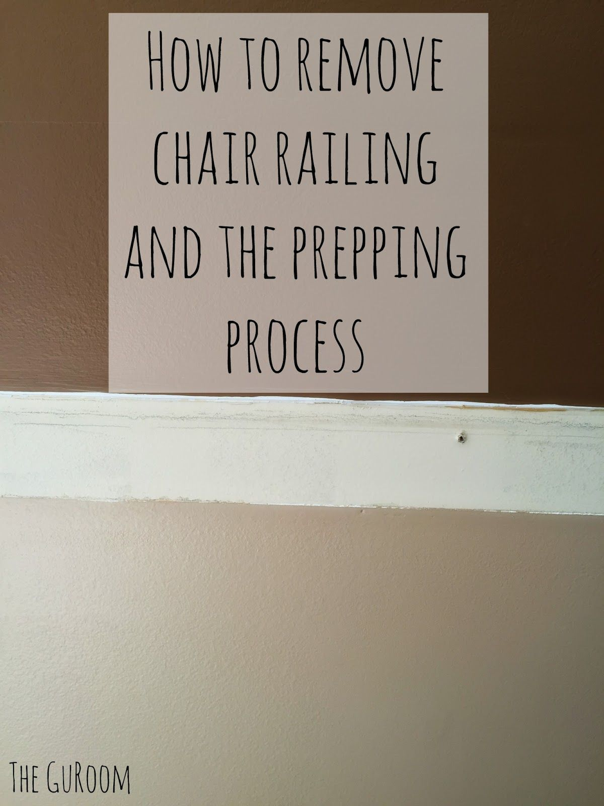 Removing Chair Rail and Wall Prep - The GURoom | My Blog ...