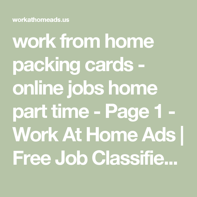 Work From Home Packing Cards Online Jobs Home Part Time Page 1