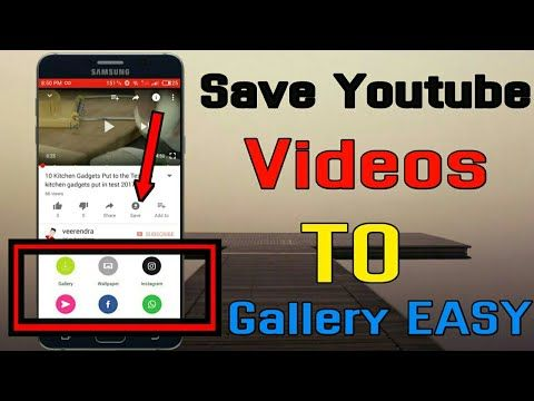 How to save youtube videos to gallery without a… | How to save