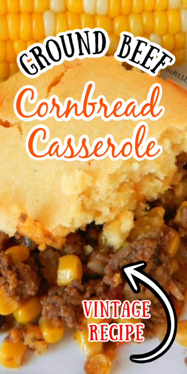 Ground Beef Cornbread Casserole