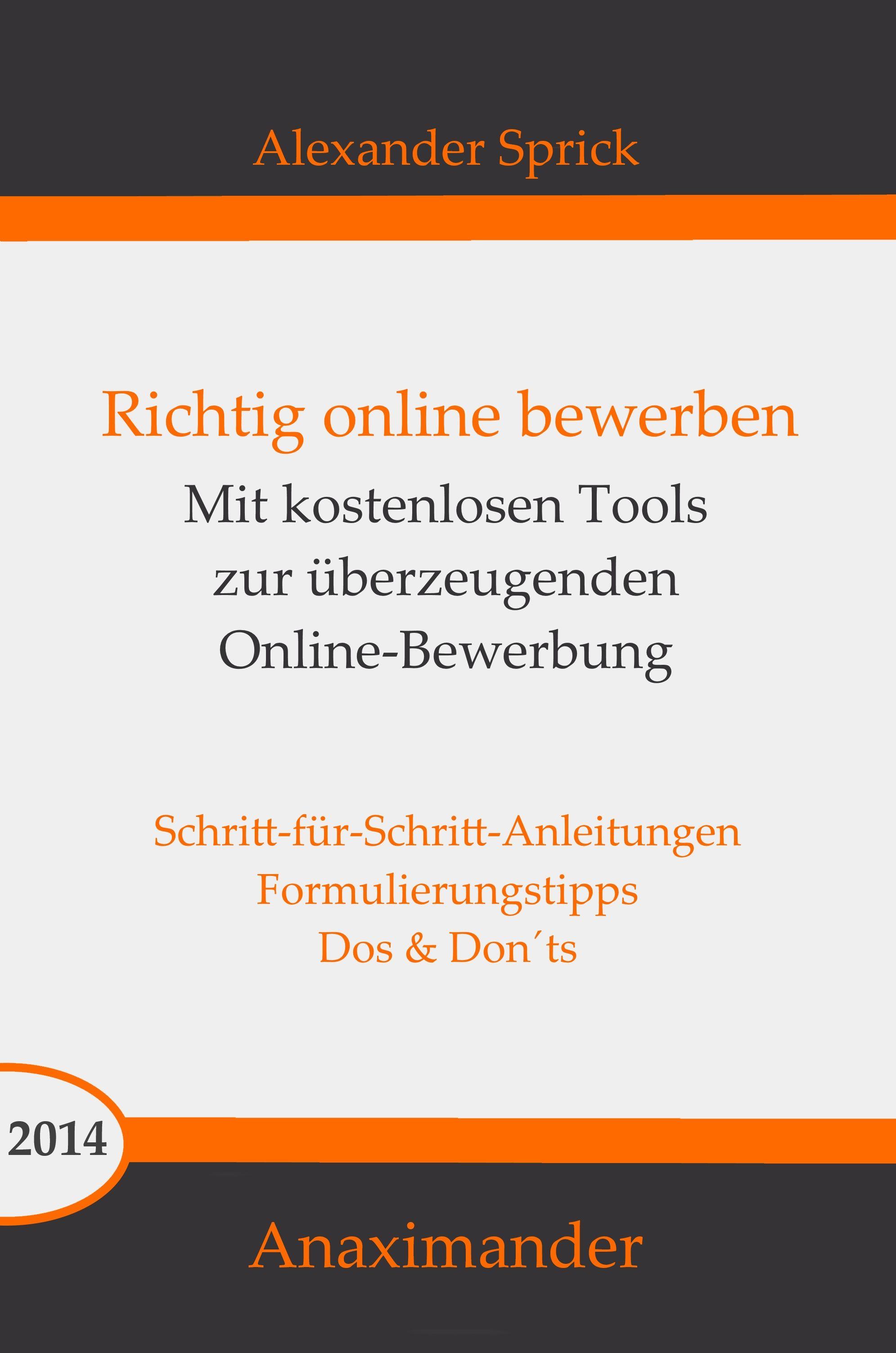neben gngiger software werden kostenlose toolsfreeware vorgestellt so dass sie ohne einsatz von teurer software ihre nahezu perfekte online bewerbung - Bewerbung Online Erstellen