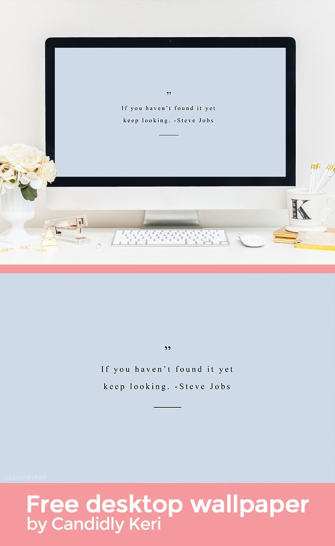 if you haven t found it yet keep looking steve jobs blue quote rh pinterest com