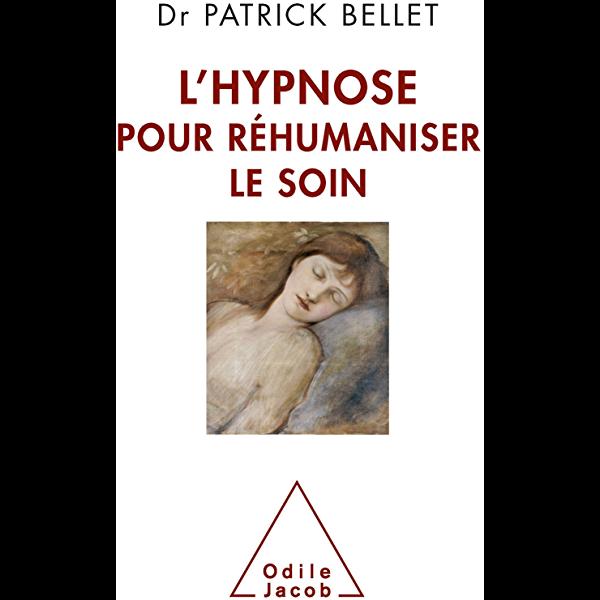 Pdf L Hypnose Pour Rhumaniser Le Soin Protger Cicatriser Inventer Ojpsychologie Ebook In 2020