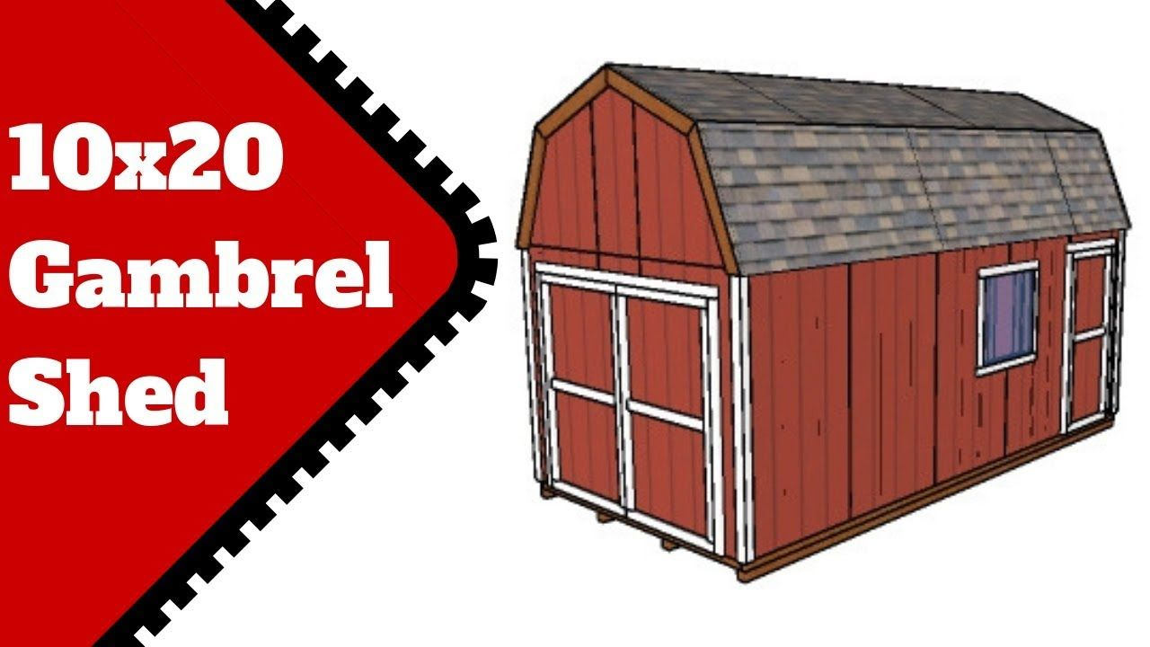 10x20 Gambrel Shed Plans 10x12 shed plans, Shed, Shed