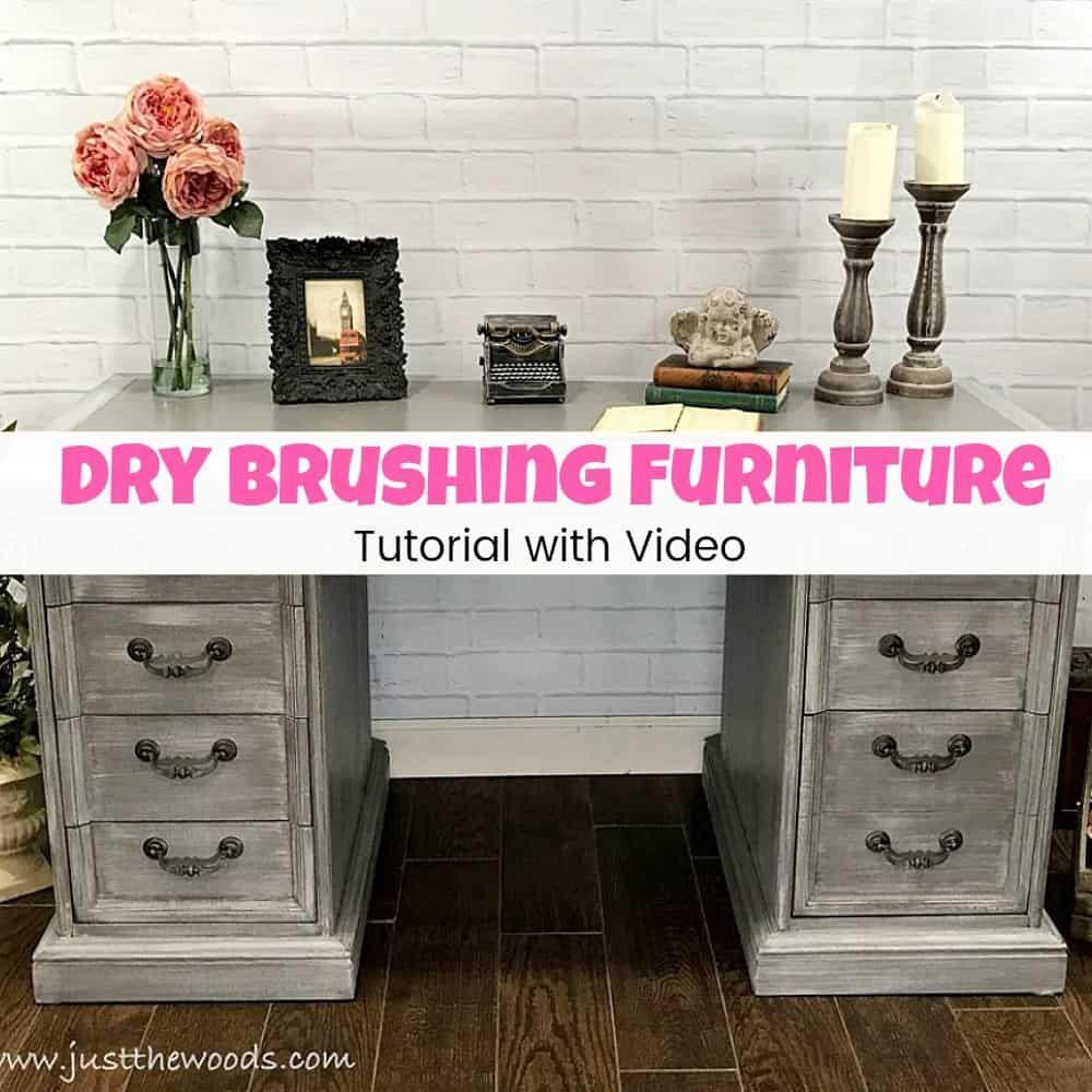 Dry Brushing Furniture Tutorial | Furniture DIY | Pinterest