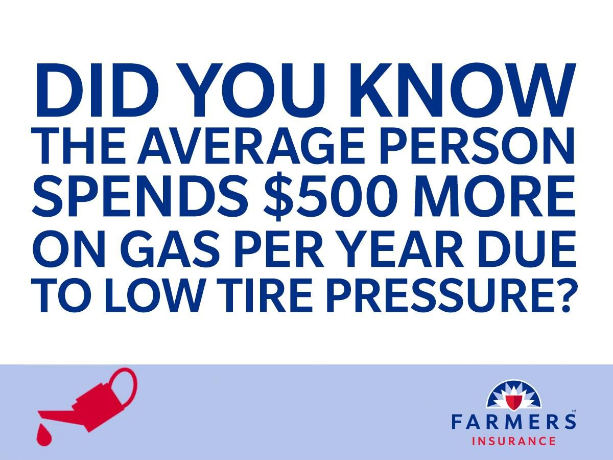 Properly Inflated Tires Are Not Only Safer For You And Your Passengers But They Can Also Save You Mon Farmers