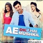 Ae Dil Hai Mushkil Mp3 Songs Download 320kbps Quality Ae Dil Hai Mushkil Mp3 Songs Download Ae Dil Hai M Bollywood Movie Mp3 Song Download Hd Movies Download