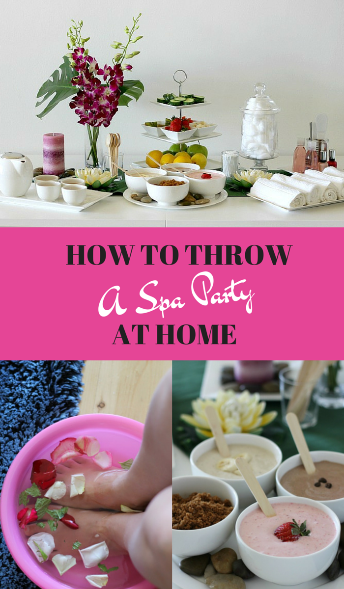 how to throw a spa party at home | celebrate | pinterest | spa party