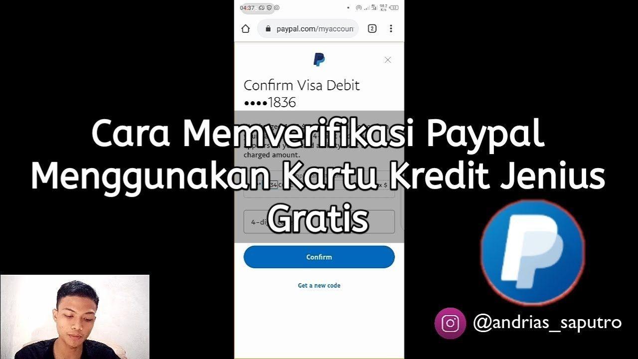 Cara Memverifikasi Paypal Menggunakan Kartu Kredit Jenius Gratis Tanpa Bayar Sepeser Pun Jadi Sultan Di 2020 Kartu Kredit Kartu