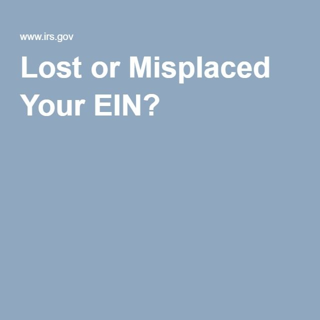 Lost or Misplaced Your EIN? Internal revenue service
