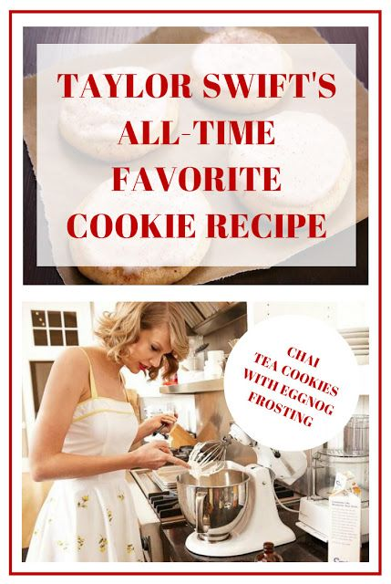 Taylor Swift S Chai Tea Cookie Recipe With Eggnog Frosting Tea Cookies Favorite Cookie Recipe Favorite Cookies