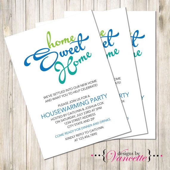 Home Sweet Home Housewarming Invite Housewarming Invite Script